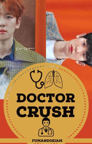 Doctor Crush 🌼ChanBaek🌼