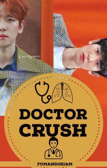 Doctor Crush♡ CHANBAEK ♡