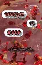 BURÇLAR VE K-POP by Kim-Ah-Ra-