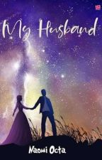 My Husband by NaomiOcta