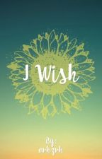 I Wish by nrhzrh