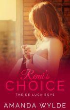 Remi's Choice by elizabethreyes__