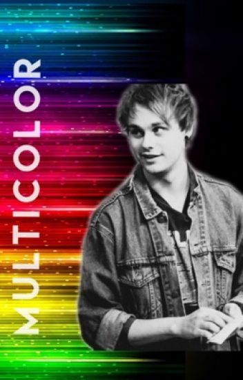 Multicolor || Michael Clifford