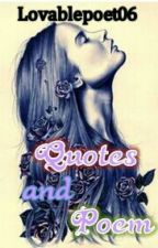 Quotes And Poems by lovablepoet06