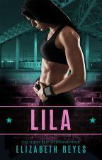 Lila (A Boyle Heights Story) by elizabethreyes__