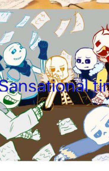 A Sansational time. (AU sans's X reader)