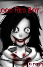 Blood Red Boy (Jeff the killer bxb) by SilentRebels
