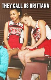 They call us Brittana by youarepoetry