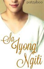 Sa Iyong Ngiti by patzyboo