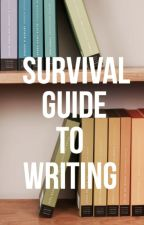 Survival Guide to Writing by ratedchristopher