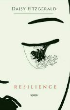 Resilience. by daisyfitzgerald