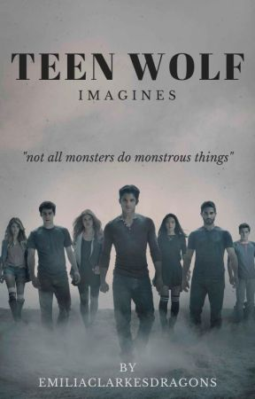 Teen Wolf Imagines - Someone's Going To Die
