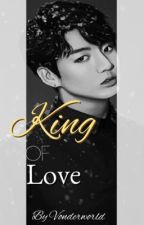 ❝King of Love❞|✾Vkook by VixTae-pus