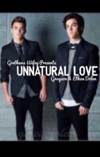 UnNatural Love by Grethanswifey