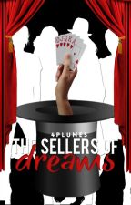 The Dream Sellers » Insaisissables by 4plumes