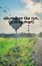 Akuma on the run. (D.Gray-man) by kishi153