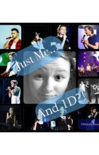Just Me... and 1D?!(DISCONTINUED) by OMGitsShannon