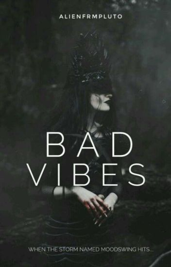 BAD VIBES. (Poetry)
