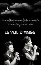 Le vol d'ange | LS ﹥ wattys2017 by angeliclarryx