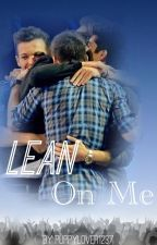 Lean on Me (A Liam Payne Fan Fiction) by puppylover1237