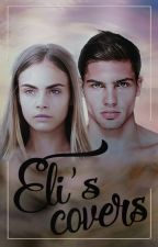 Eli's covers (open) by elisabeth_strawberry