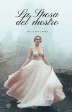 La Sposa Del Mostro (In revisione) by izabela984