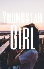 》Youngstar Girl《 by takenwithpizza