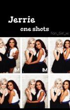 Jerrie - One Shots by Fan_Girl_xx