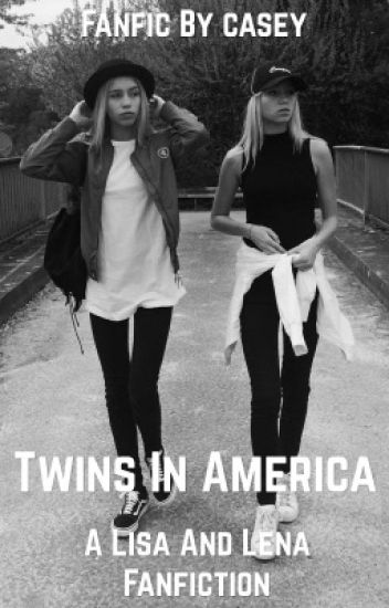 Twins in America: A Lisa and Lena Fanfiction