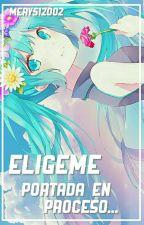 ¡Elígeme! [Inazuma Eleven Go] (Tercera Temporada) by Mery512002