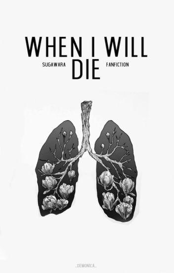 When I Will Die