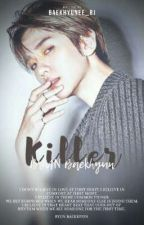 killer ||B.BH by byun_raeyeon