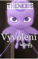 Vyvolení:Butterfly by Thenebis