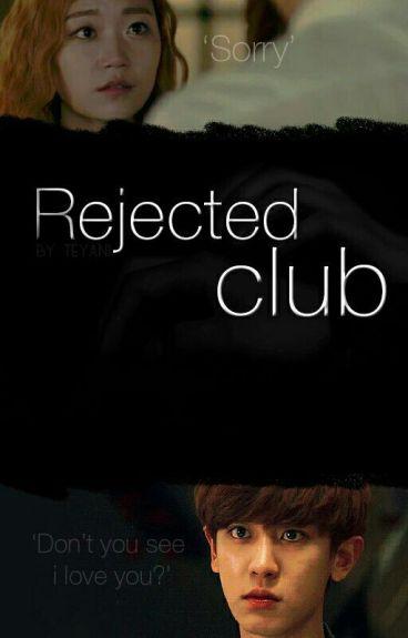 Клуб отвергнутых/Rejected сlub