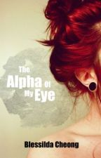 The Alpha of My Eye by Bsilda