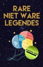 Rare, niet ware legendes by SuperFee23
