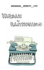 Vardan Raštingumo by Grammar_Society_LTU