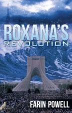 Roxana's Revolution by Farin22