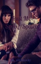 Trust Me// Spoby~Spaleb *on hold* by danisalwaysfire