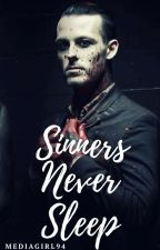 Sinners Never Sleep | Stikolson *COMPLETED* by mediagirl94