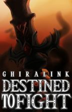 Destined to Fight (GhiraLink) by ForestTemple