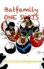 Whatsapp-Batfamily-ONE SHOTS by LaChicaShipeadora