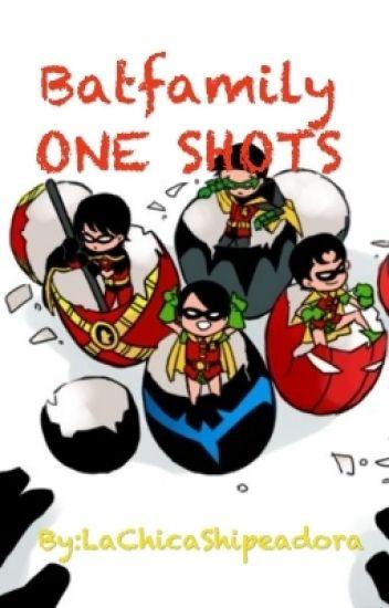 Whatsapp-Batfamily-ONE SHOTS