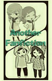 Another Fanfiction (Deutsch) by Manus_Fangirl