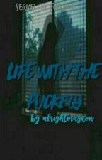 Life With The Fuck Boy by alrightmagcon