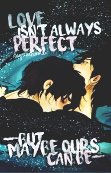 Love Isn't Always Perfect (Percico/Pernico Oneshots)