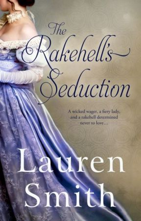 The Rakehell's Seduction (The Seduction Series book 2) by LaurenSmithAuthor