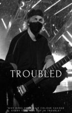 troubled au // m.c. by hoodirwinvodka