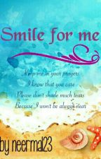 Smile For Me by neerma123