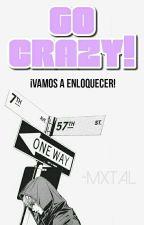 Go Crazy ➳ JinHope. by -mxtal